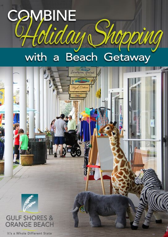 98d6b54e Combine Holiday Shopping with a Beach Getaway   Gulf Shores & Orange ...