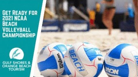 Play the video titled Get Ready for 2021 NCAA Beach Volleyball Championship | Gulf Shores & Orange Beach Volleyball