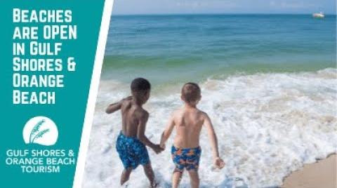 Play the video: The Beaches Are OPEN in Gulf Shores & Orange Beach | May 2020 Coronavirus Updates